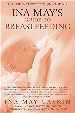 Ina May's Guide to Breastfeeding 9780553384291