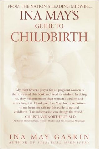 Ina May's Guide to Childbirth: Updated with New Material 9780553381153