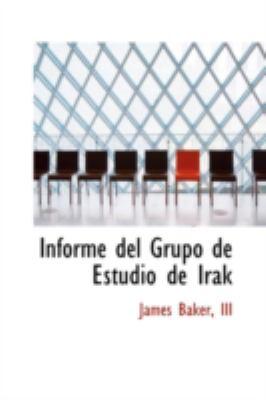 Informe del Grupo de Estudio de Irak 9780554344652
