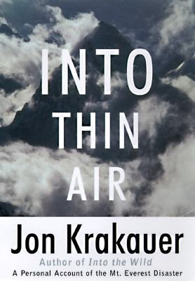 Into Thin Air: A Personal Account of the Mt. Everest Disaster 9780553478679
