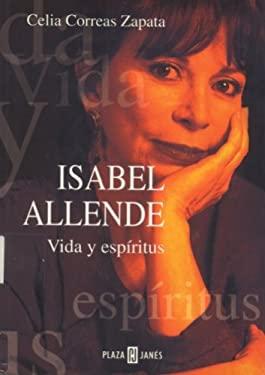 Isabel Allende: Vida y Espiritus 9780553061000