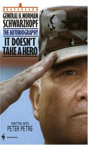 It Doesn't Take a Hero: The Autobiography of General Norman Schwarzkopf 9780553563382