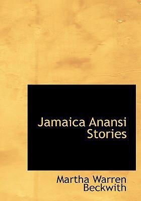 Jamaica Anansi Stories 9780554299518
