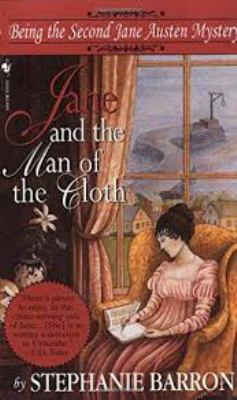 Jane and the Man of the Cloth: Being the Second Jane Austen Mystery 9780553574890
