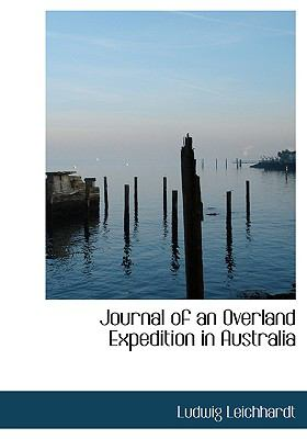 Journal of an Overland Expedition in Australia 9780554218908
