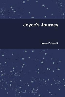 Joyce's Journey 9780557253975