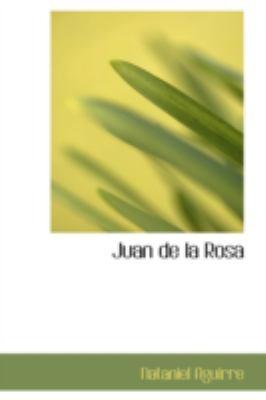 Juan de La Rosa 9780554344720