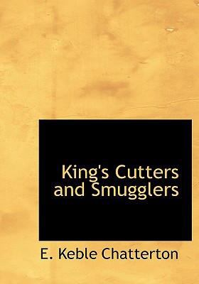 King's Cutters and Smugglers 9780554264530