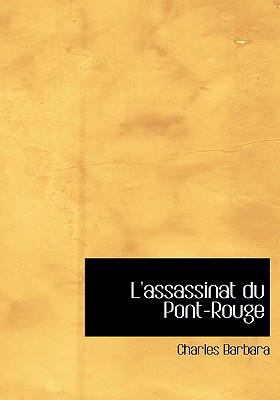 L'Assassinat Du Pont-Rouge 9780554280578