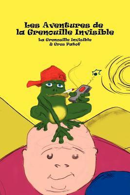 La Grenouille Invisible 1 9780557085927