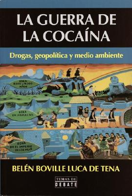 La Guerra de La Cocaina = How to Get What You What and Want What You Have