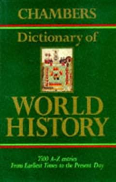 Larousse Dictionary of World History 9780550150059