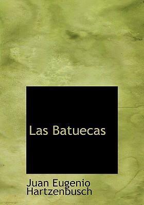 Las Batuecas 9780554292021