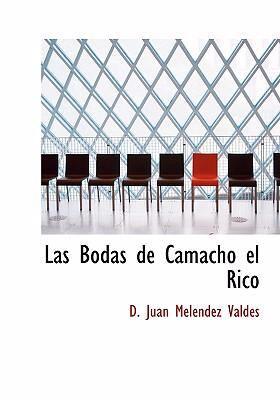 Las Bodas de Camacho El Rico 9780554292038