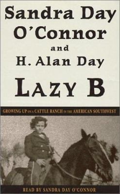 Lazy B: Growing Up on a Cattle Ranch in the American Southwest 9780553529012
