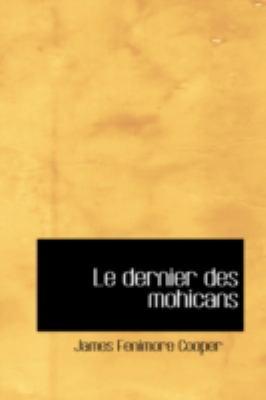 Le Dernier Des Mohicans 9780554368542