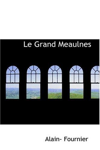 Le Grand Meaulnes 9780554316277