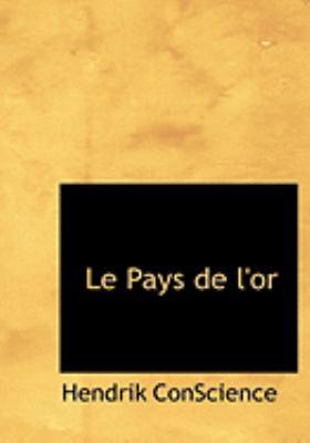 Le Pays de L'Or 9780554273808