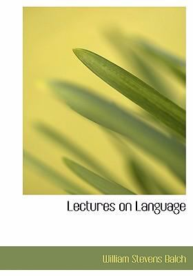 Lectures on Language 9780554264615