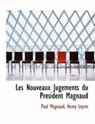 Les Nouveaux Jugements Du Pracsident Magnaud 9780554977799