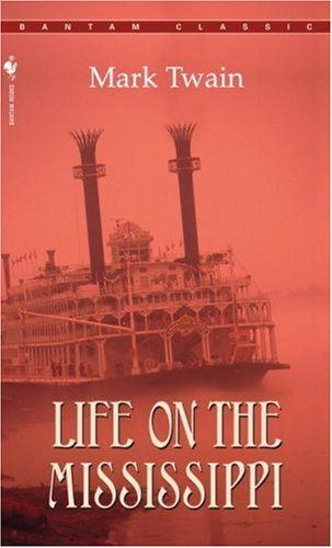 Life on the Mississippi 9780553213492