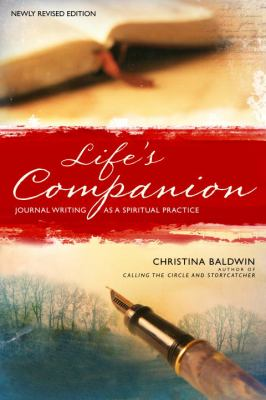 Life's Companion: Journal Writing as a Spiritual Practice 9780553352023