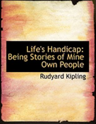Life's Handicap: Being Stories of Mine Own People (Large Print Edition) 9780554982526