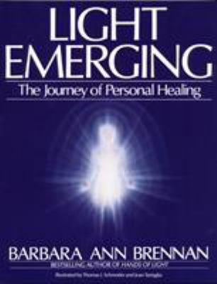 Light Emerging: The Journey of Personal Healing 9780553354560