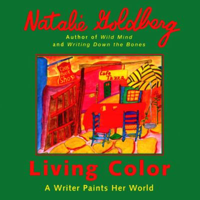 Living Color: A Writer Paints Her Words 9780553354898