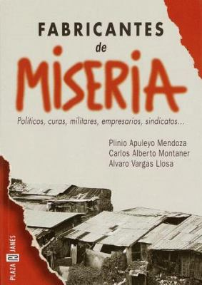Los Fabricantes de Miseria: The Creators of Misery 9780553060942