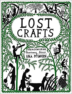 Lost Crafts: Rediscovering Traditional Skills 9780550104267