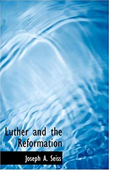 Luther and the Reformation 9780554271231