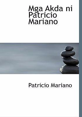 MGA Akda Ni Patricio Mariano 9780554268835