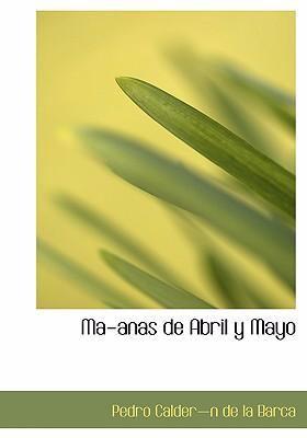 Ma-Anas de Abril y Mayo 9780554291970