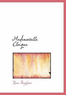 Mademoiselle Clocque 9780554275024