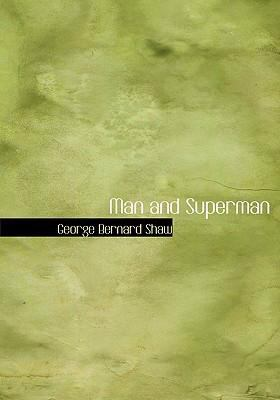 Man and Superman 9780554282978