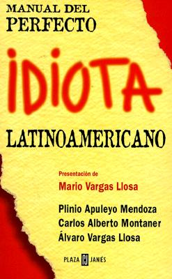 Manual del Perfecto Idiota Latino 9780553060607