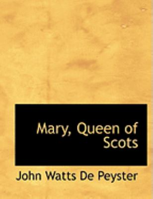 Mary, Queen of Scots 9780554836119