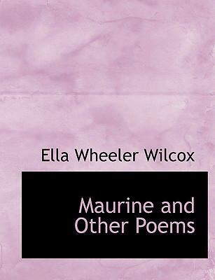 Maurine and Other Poems 9780554299983