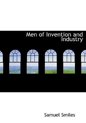 Men of Invention and Industry 9780554215303