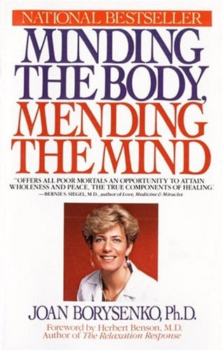 Minding the Body, Mending the Mind 9780553345568