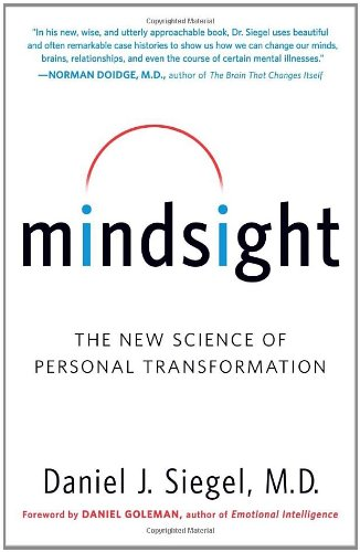 Mindsight: The New Science of Personal Transformation 9780553386394