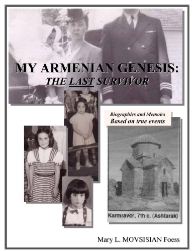 My Armenian Genesis: The Last Survivor 9780557268887