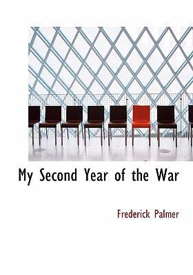 My Second Year of the War 9780554256023
