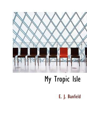 My Tropic Isle 9780554223797