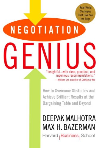 Negotiation Genius: How to Overcome Obstacles and Achieve Brilliant Results at the Bargaining Table and Beyond 9780553384116