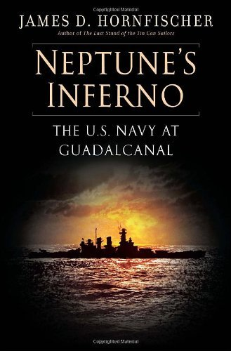 Neptune's Inferno: The U.S. Navy at Guadalcanal 9780553806700
