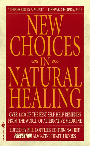 New Choices in Natural Healing 9780553576900
