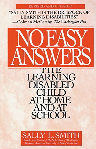 No Easy Answer: The Learning Disabled Child at Home and at School 9780553354508
