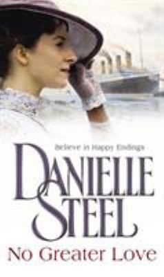No Greater Love. Danielle Steel 9780552135238
